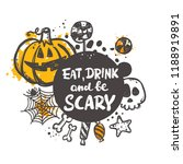 eat  drink and be scary.... | Shutterstock .eps vector #1188919891
