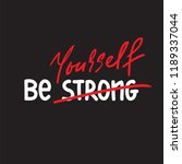 be strong yourself   simple...   Shutterstock .eps vector #1189337044