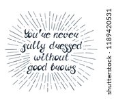 """illustration with quote """"you're ... 