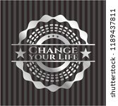 change your life silver shiny... | Shutterstock .eps vector #1189437811