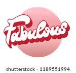 fabulous. vector handwritten... | Shutterstock .eps vector #1189551994