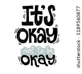 its ok not to be ok   unique... | Shutterstock .eps vector #1189560877