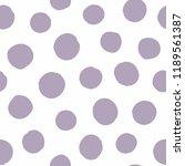 irregular polka dot drawn by... | Shutterstock .eps vector #1189561387