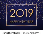 2019 happy new year gold text... | Shutterstock .eps vector #1189701394