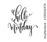 hello monday   hand lettering... | Shutterstock .eps vector #1190242474