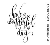have a wonderful day   hand... | Shutterstock .eps vector #1190258731