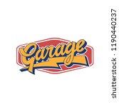 vintage lettering garage.... | Shutterstock .eps vector #1190440237