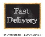 fast delivery blackboard notice ... | Shutterstock .eps vector #1190460487