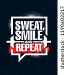 sweat  smile and repeat.... | Shutterstock .eps vector #1190603317