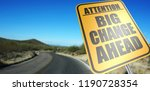 big change ahead road sign on a ... | Shutterstock . vector #1190728354