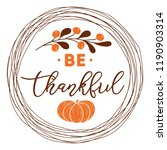 be thankful text decorated fall ... | Shutterstock .eps vector #1190903314