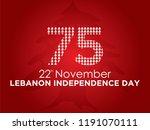 celebrating 75th lebanon...   Shutterstock .eps vector #1191070111