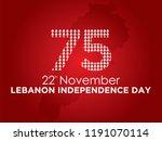 celebrating 75th lebanon... | Shutterstock .eps vector #1191070114