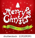 merry christmas lettering | Shutterstock .eps vector #119109391