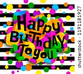 happy birthday greeting card.... | Shutterstock .eps vector #1191181927