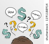 how to make money. dollar signs ... | Shutterstock .eps vector #1191188914