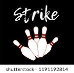 strike bowling  t shirt graphic ... | Shutterstock .eps vector #1191192814