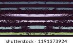 paint stripe seamless pattern.... | Shutterstock .eps vector #1191373924
