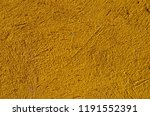 texture of old yellow wall | Shutterstock . vector #1191552391