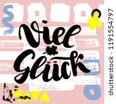 viel glueck. good luck in... | Shutterstock . vector #1191554797
