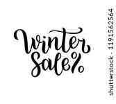 winter sale hand written... | Shutterstock . vector #1191562564