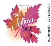 hello autumn lettering sale... | Shutterstock . vector #1191640024