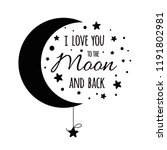 I love you to the moon and back. Cute positive lover slogan with black moon and stars isolated on the white. Romantic vector design for wishes, Valentines Day, date, wedding, posters, postcards banner