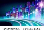smart city 3d neon glowing... | Shutterstock .eps vector #1191831151