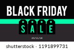 black friday 2018 business... | Shutterstock . vector #1191899731