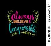 always believe in the... | Shutterstock .eps vector #1192010767