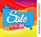 super sale poster with gradient ... | Shutterstock .eps vector #1192132627