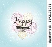 2019 happy new year...   Shutterstock .eps vector #1192135261