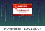 alert message of virus detected.... | Shutterstock .eps vector #1192168774