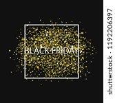 black friday background banner... | Shutterstock .eps vector #1192206397