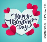 Stock photo valentine s day greeting card th of february happy valentines day lettering with cut paper 1192267441
