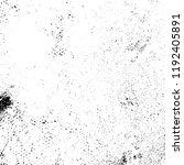 grunge black and white vector... | Shutterstock .eps vector #1192405891