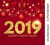 happy new 2019 year  realistic... | Shutterstock .eps vector #1192436464