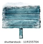 Wooden sign in winter with...