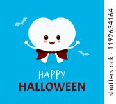 cute happy smiling funny tooth... | Shutterstock .eps vector #1192634164