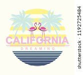 california typography for t... | Shutterstock .eps vector #1192725484