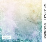 painted grunge backgroud. high...   Shutterstock .eps vector #1192844221