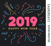 happy new year 2019 celebration ... | Shutterstock .eps vector #1192858591
