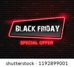 black friday neon light banner...   Shutterstock .eps vector #1192899001