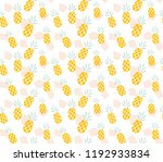 pineapple pattern background | Shutterstock .eps vector #1192933834