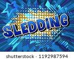 sledding   vector illustrated... | Shutterstock .eps vector #1192987594