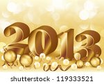 new 2013 golden year  vector... | Shutterstock .eps vector #119333521