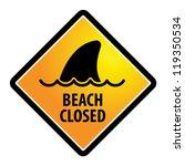 shark sighting sign  beach...