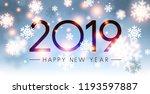 shiny 2019 happy new year card... | Shutterstock .eps vector #1193597887