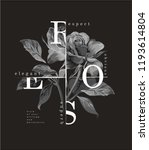 typography slogan with b w rose ... | Shutterstock .eps vector #1193614804