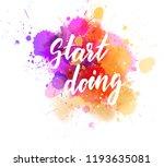 start doing   motivational... | Shutterstock .eps vector #1193635081